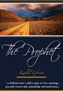 The Prophet (book) : The philosophy of life